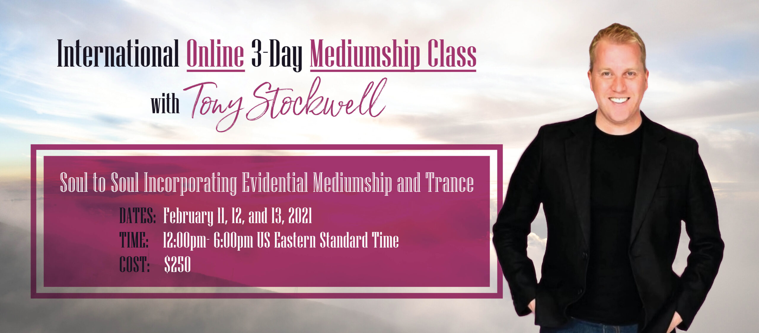 International Online 3-Day Mediumship Class with Tony Stockwell - Soul to Soul Incorporating Evidential Mediumship and Trance
